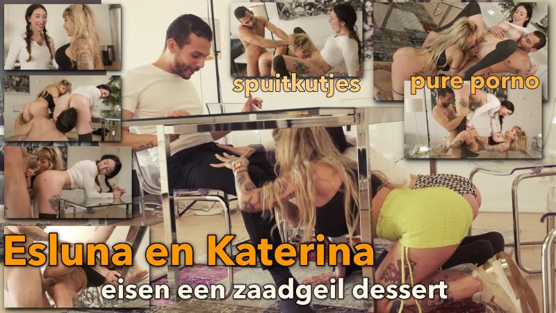 Film Esluna en Katerina eisen een spermageil dessert
